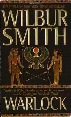 Wilbur A. Smith - Warlock: A Novel of Ancient Egypt (Ancient Egypt - Figli del Nilo fiction I Love Books, Books To Read, My Books, Wilbur Smith Books, Who Book, Play, Romance Novels, Book Authors, Ancient Egypt