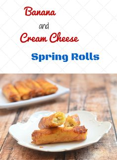 Saba bananas and cream cheese are wrapped and fried in spring roll until crisp and caramelized.