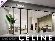 CÉLINE @ Emquartier » Chic Shop | HiSoParty.COM