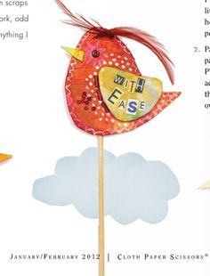 Anne Ellis: Word Birds - Cloth Paper Scissors - January/February 2012