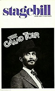 """Chicago, IL Premiere of """"The Grand Tour"""" at The Arie Crown Theatre, located at 2301 s. Lake Shore Drive ... First National Tour ... March 9 - April 1, 1979 ... Based on the original play """"Jacobowsky and the Colonel"""" by Franz Werfel ... Scenic Design by Ming Cho Lee ... Libretto by Michael Stewart ... Directed by Gerald Freedman ... Music and Lyrics by Jerry Herman ... The production starred Joel Grey, Florence Lacey, and Ron Holgate."""