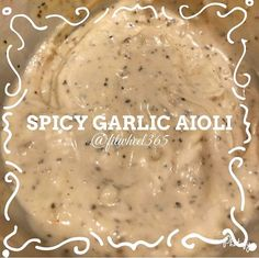 I've been saving this one for you all! If you love my Spicy Mayo you are going to LOVE my Spicy Garlic Aioli! In all honesty I can't pick a favorite between the two but this Spicy Garlic Aioli was one Garlic Aoli Recipe, Spicy Mayo Recipe, Homemade Mayo Recipe, Aoili Recipe, Homemade Aioli, Garlic Recipes, Sauce Recipes, Cooking Recipes, Garlic Mayo