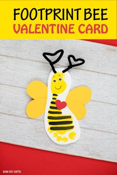 "Footprint bee Valentine craft for kids. ""Bee mine"" card for Valentine's Day #valentinesday #valentine #beemine"