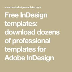 Free InDesign templates: download dozens of professional templates for Adobe InDesign