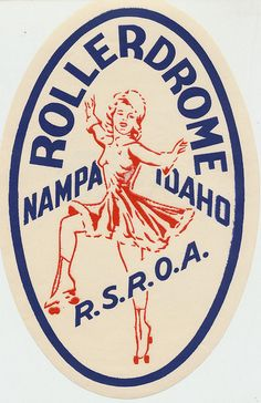 Rollerdrome - Nampa, Idaho-been around a long long time
