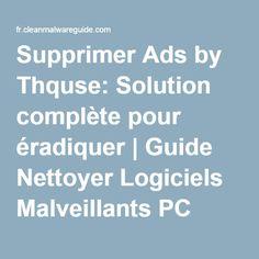 Supprimer Ads by Thquse: Solution complète pour éradiquer | Guide Nettoyer Logiciels Malveillants PC