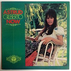 Astrud Gilberto - Now LP Vinyl Record Album, Perception Records - PLP 29, Bossanova, Latin Jazz, 1972, Original Pressing