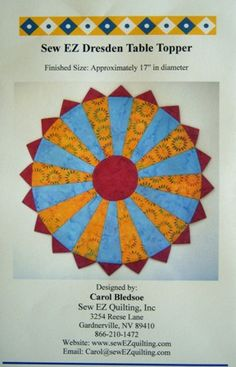 """Sew EZ Dresden Table Topper Pattern - Don't let the """"curves"""" fool you.This is a fast and easy project. If you've wanted to experiment with a Dresden quilt but aren't sure if it is something you'd like, this is the perfect project for you. Perfect for leftover scraps. Only takes a couple hours to complete. $6.00"""
