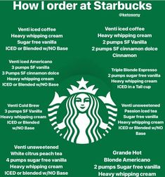 How to order at Starbucks. Here is a little cheat sheet, that will hopefully help you get your coffee drank on. These are drinks I've personally had myself. How to order at Starbucks. Here is a little cheat sheet, that will hopefully help you get your cof Starbucks Hacks, Starbucks Secret Menu Drinks, Starbucks Recipes, Coffee Recipes, Starbucks Drinks Coffee, Low Carb Drinks, Healthy Drinks, Healthy Eats, Diabetic Drinks