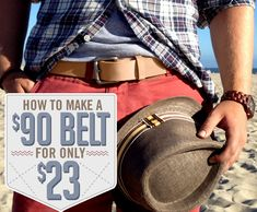 How to Make a $90 Belt for Only $23