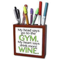 ph_173357_1 EvaDane - Funny Quotes - My head says go to the GYM my heart says drink more WINE. Lime Green. - Tile Pen Holders-5 inch tile pen holder