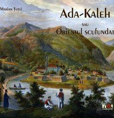 Ada-Kaleh: The lost island of souls