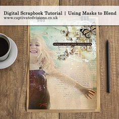 Digital Scrapbook Tutorial Using Masks to Blend by Captivated Visions