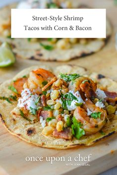 Shrimp Tacos Discover Street-Style Shrimp Tacos with Corn Bacon and Lime Crema - Once Upon a Chef These street-style shrimp tacos with corn bacon and lime crema make a fast fun family-pleasing feast! Fish Recipes, Seafood Recipes, Gourmet Recipes, Mexican Food Recipes, Cooking Recipes, Dinner Recipes, Healthy Recipes, Ethnic Recipes, Vegetarian Mexican