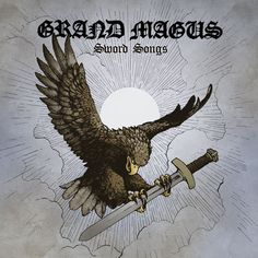 "ENGLISH Swedish heavy doom metal band Grand Magus will release their new album ""Sword Songs"" on May The new album is the eighth f. Viking Metal, Song Reviews, Metal Albums, Best Albums, Thrash Metal, Death Metal, Lp Vinyl, Metal Bands, Hard Rock"