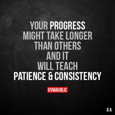 Your progress might take longer than others And it will teach you patience and consistency. More motivation: https://www.gymaholic.co #fitness #motivation #gymaholic
