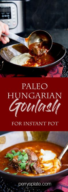 Paleo Instant Pot Goulash | paleo recipes | Whole30 recipes | Austrian recipes | Hungarian recipes | beef stew recipes | gluten-free recipes | dairy-free recipes | perrysplate.com