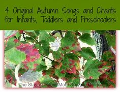 The Stay-at-Home-Mom Survival Guide: 4 Original Autumn Songs and Chants for Infants, Toddlers, and Preschoolers