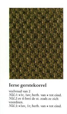 Ierse gerstekorrel 001 - Breisteken Knitting Stiches, Knitting Books, Knitting Charts, Loom Knitting, Crochet Stitches, Crochet Needles, Knitting Needles, Hand Crochet, Crafts