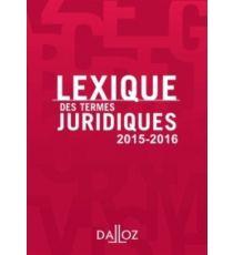 Lexique des termes juridiques 2015-2016 -