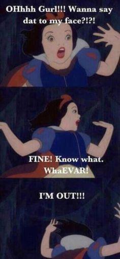 LMAO ghetto Snow White