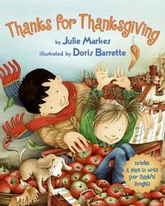 Thanks for Thanksgiving by Julie Markes, Doris Barrette (Illustrator). Thanksgiving books for kids. Thanksgiving Books, Thanksgiving Preschool, Fall Preschool, Vintage Thanksgiving, Autumn Activities, Book Activities, Preschool Books, Preschool Ideas, Daycare Ideas