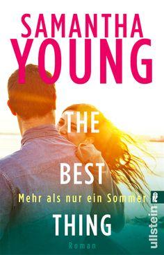 """Samantha Young - """"The Best Thing. Mehr als nur ein Sommer #2""""    ET: 10. März 2017 im Ullstein Buchverlag  {German Edition}"""