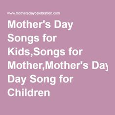 The bottom section has songs for kids to familiar tunes.