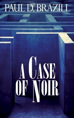 A Case of Noir by Paul D Brazill, available at Book Depository with free delivery worldwide. Tidy Books, Toulouse, Granada, Mystery, The Past, It Cast, Positivity, Neon Signs, Cool Stuff
