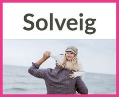 Bezaubernd: Die schönsten nordischen Mädchennamen Bedeutung: Weg zur Sonne, Sonnenweg,