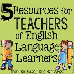 Mrs Sykes - Resources for Teachers: 5 Resources for Teachers of English Language Learn...
