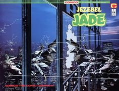 Classic cover to Jezebel Jade #1 (a Jonny Quest spin-off) by Adam Kubert, published by Comico, October 1988.