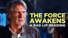 """""""THE FORCE AWAKENS: A Bad Lip Reading"""" (Featuring Mark Hamill) - more at http://www.thelolempire.com"""