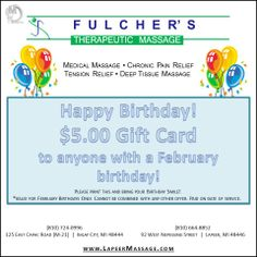 Happy Birthday from Fulcher's! Anyone with a February birthday will get $5 off! Therapists at Fulcher's Therapeutic Massage provide customized therapy to accommodate your needs! Call (810) 724-0996 or (810)664-8852, or visit their website www.lapeermassage.com!