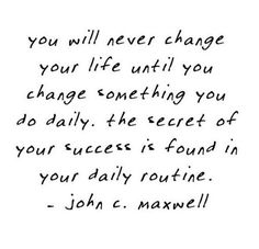 it's the truth. but change is also abrupt and spontaneous. the main driving force is your mind. Mantra, Great Quotes, Quotes To Live By, Words Quotes, Wise Words, Life Quotes, Sayings, Random Quotes, Pretty Words