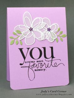 Judy's Card Corner: Addicted to Stamps #154: CAS - You Are My Most Favorite Memory