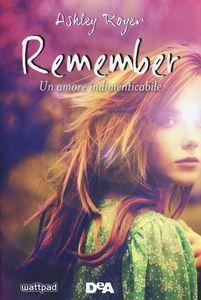 scaricare ebook REMEMBER. UN AMORE INDIMENTICABILE .pdf.epub.mobi gratis italiano