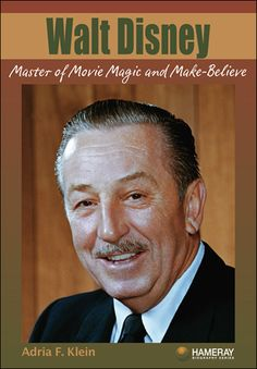 """$8.95 Walt Disney: Perhaps the most influential person in the history of entertainment, Walt Disney found enormous success in the field of cartoons, television, movies, and theme parks. With the release of """"Steamboat Willie"""" featuring Mickey Mouse, he produced the first cartoon with sound. Disney's name is known worldwide, appearing on theme parks located in California, Florida, Paris, Tokyo, Hong Kong and Shanghai. Walt Disney created a legacy that is as popular today as it was in the…"""