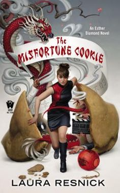 The Misfortune Cookie by Laura Resnick, Click to Start Reading eBook, Esther Diamond's year gets off to a rocky start when NYPD's Detective Connor Lopez, who slept with he