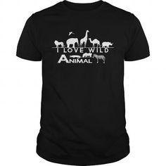 Awesome Tee  I love wild animal Shirt; Tee