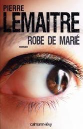 Robe de marié ebook by Pierre Lemaitre