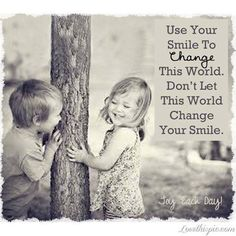 this is so true when i see someone smiling i start to smile then other peps start to smile and it keeps going and going and going you CAN start a revolution keep smiling