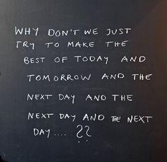 #quoteoftheday #life #quote #letsmakethebestoftoday