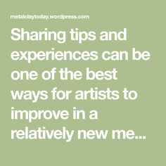 Sharing tips and experiences can be one of the best ways for artists to improve in a relatively new medium like metal clay. I have a tip for pre-fire finishing pieces with baby wipes that I hope ma…