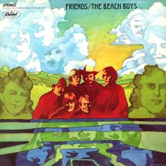 The Beach Boys Friends on LP The Beach Boys underrated 1968 Capitol Records release Friends is the legendary group's first album to be issued in just true stereo and not mono and also finds the s Brian Wilson, The Beach Boys, Lp Cover, Cover Art, Vinyl Cover, Lp Vinyl, Vinyl Records, Rare Vinyl, Rock And Roll