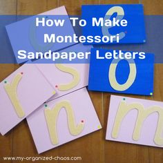 how to make your own Montessori sandpaper letters