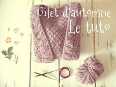 Le gilet d'automne: le tuto Beginner Knitting Projects, Knitting For Beginners, Crochet Projects, Gilet Crochet, Knit Crochet, Free Knitting, Knitting Patterns, Simple Knitting, Boyfriend Crafts