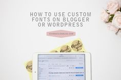 How To Use Custom Fonts in Blogger or WordPress | I Can Build a Blog | Free Tips and Tutorials for Blogger and Wordpress