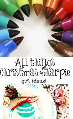 All things #Christmas #sharpie gift ideas. Make it your own of a kind!