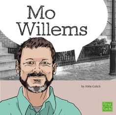 Mo Willems (Your Favorite Authors) by Abby Colich
